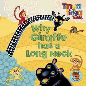Tinga Tinga Tales: Why Giraffe has a Long Neck by Tinga Tales Tinga
