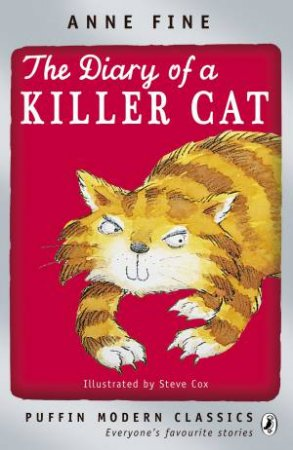 The Diary of a Killer Cat: Puffin Modern Classic by Anne Fine