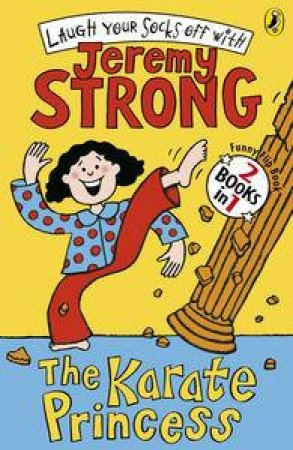 The Karate Princess/The Karate Princess in Monsta Trouble (Flip Book) by Jeremy Strong