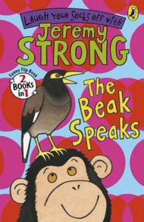 The Beak Speaks/Chicken School (Flip Book) by Jeremy Strong
