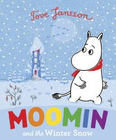 Moomin and the Winter Snow by Jansson Tove
