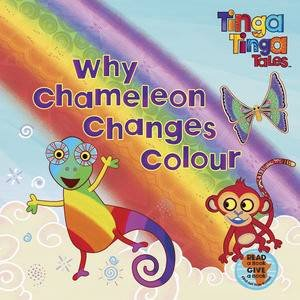 Tinga Tinga Tales: Why Chameleon Changes Colour by Various
