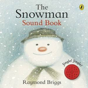 The Snowman (Sound Book) by Raymond Briggs