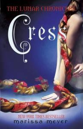 The Lunar Chronicles 03 : Cress by Marissa Meyer