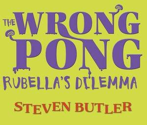 Singin' in the Drain: The Wrong Pong by Steven Butler