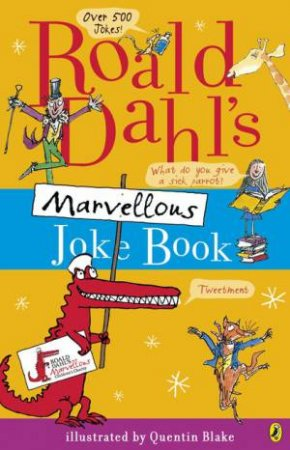 Roald Dahl's Marvellous Joke Book by Roald Dahl