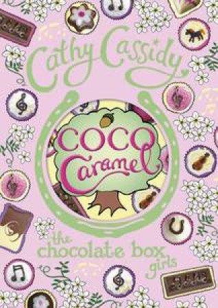 Chocolate Box Girls: Coco Caramel V4 by Cathy Cassidy