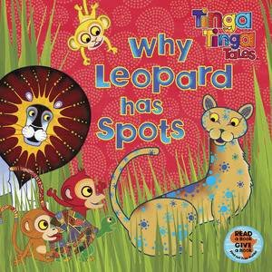 Tinga Tinga Tales: Why Leopard Has Spots by Various