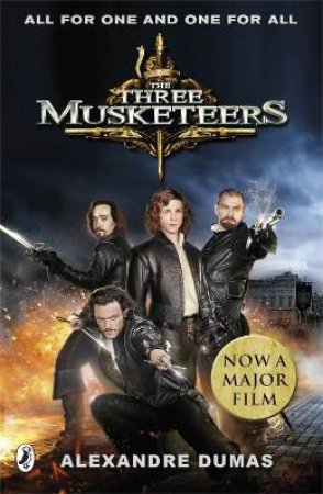 The Three Musketeers film tie-in by Alexandre Dumas