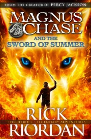Magnus Chase and the Gods of Asgard 01: The Sword of Summer