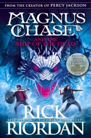 Magnus Chase And The Ship Of The Dead by Rick Riordan