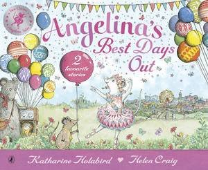 Angelina Ballerina: Angelina's Best Days Out