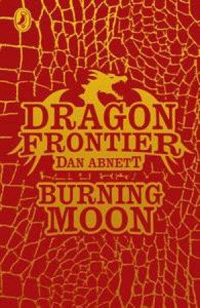 Burning Moon by Dan Abnett