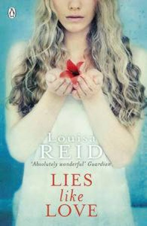 Lies Like Love by Louise Reid