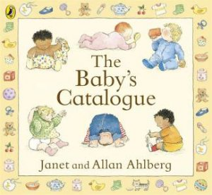 The Baby's Catalogue by Janet & Allen Ahlberg