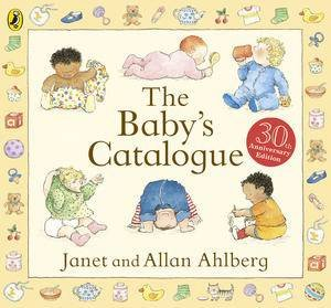 The Baby's Catalogue by Allen Ahlberg & Janet Ahlberg
