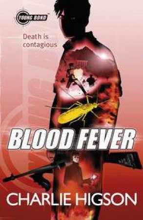 Young Bond: Blood Fever by Charlie Higson