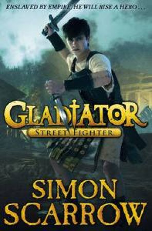 Street Fighter by Simon Scarrow