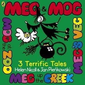 Meg and Mog: Three Terrific Tales by Helen Nicoll & Jan Pienkowski
