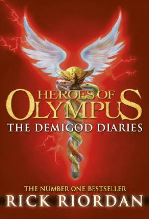 Heroes of Olympus: The Demigod Diaries by Rick Riordan