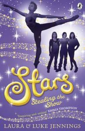 Stealing the Show by Laura & Luke Jennings