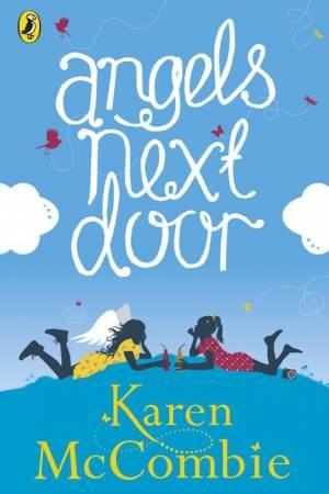 Angels Next Door by Karen McCombie