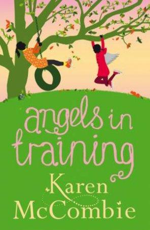 Angels in Training by Karen McCombie