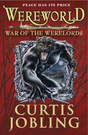 Wereworld 06 : War of the Werelords by Curtis Jobling