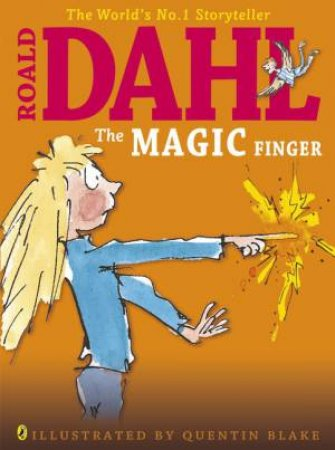 The Magic Finger (Colour Edition) by Roald Dahl