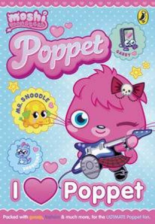 Moshi Monsters: I Heart Poppet by Various
