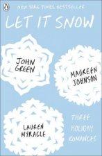 Let It Snow by John Green & Lauren Myracle & Maureen Johnson
