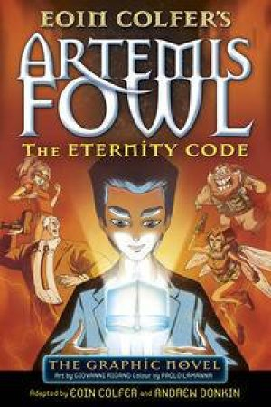 Artemis Fowl: The Eternity Code Graphic Novel by Eoin Colfer