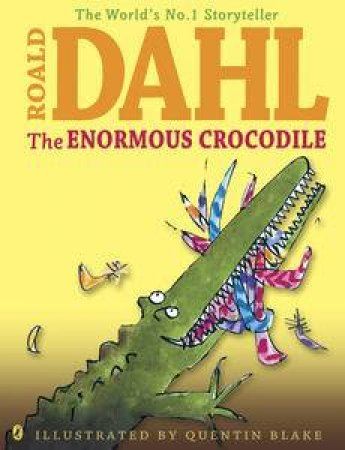 Enormous Crocodile by Roald Dahl