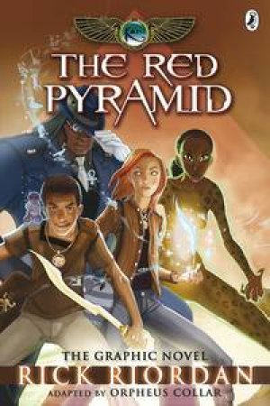 The Red Pyramid: The Kane Chronicles: The Graphic Novel by Rick Riordan