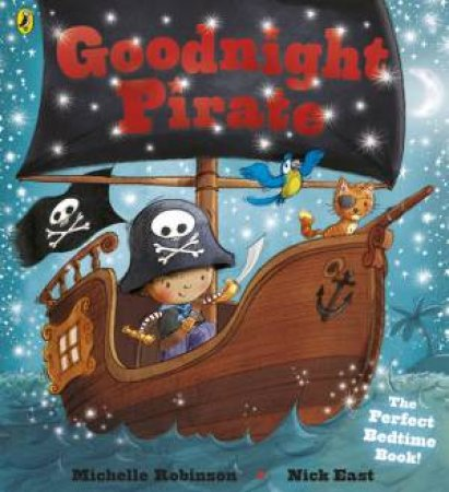 Goodnight Pirate by Michelle Robinson