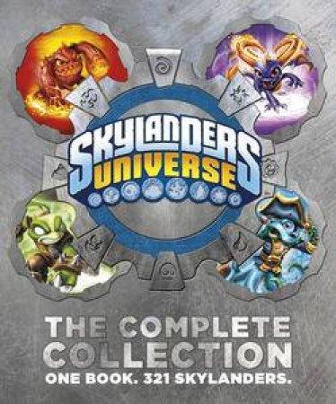 Skylanders: Universe: The Complete Collection. One Book. 321 Skylanders. by Various