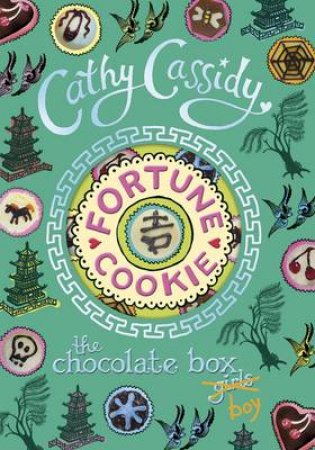 Fortune Cookie: Chocolate Box Girls Volume 6