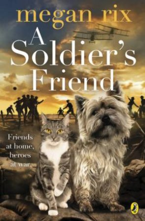 A Soldier's Friend by Megan Rix