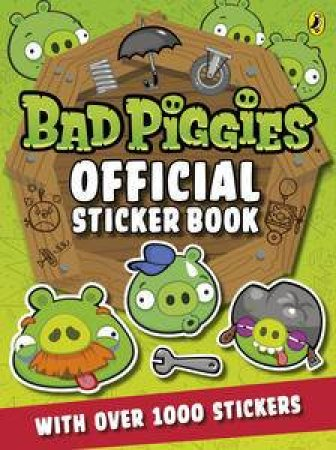Angry Birds: Bad Piggies: Official Sticker Book by Various