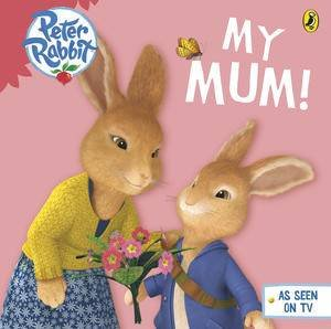 Peter Rabbit Animation: My Mum by Beatrix Potter