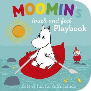 Moomin's Touch and Feel Playbook by Tove Jansson