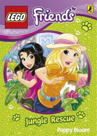 LEGO Friends: The Jungle Camp Rescue by Poppy Bloom