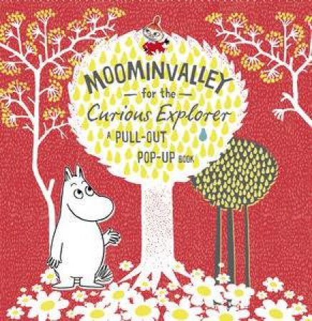Moominvalley for the Curious Explorer by Tove Jansen