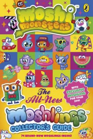 Moshi Monsters: The All-New Moshlings Collector's Guide by Sunbird