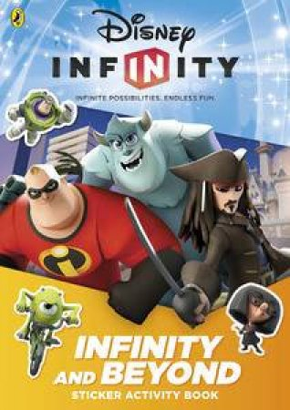 Disney Infinity: Infinity and Beyond Sticker Activity Book by Various