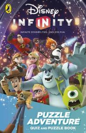 Disney Infinity: Puzzle Adventure: Quiz and Puzzle Book by Various