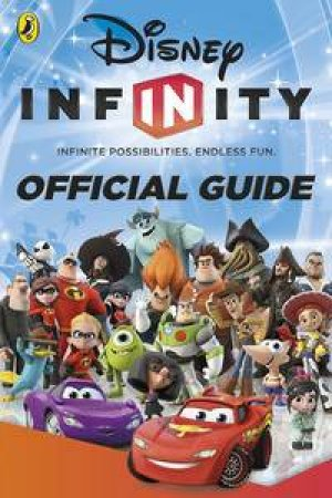 Disney Infinity: The Official Guide by Various