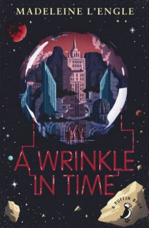 Puffin Modern Classics: A Wrinkle in Time by Madeleine L'engle