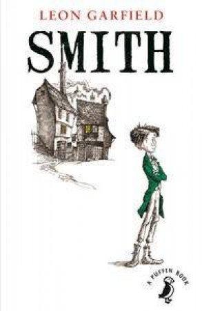 Puffin Modern Classics: Smith by Leon Garfield