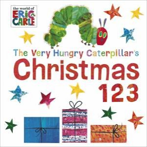 The Very Hungry Caterpillar's Christmas 123 by Eric Carle